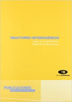 Reactores heterogeneos / Heterogeneous reactors (Spanish Edition) by Juan A. Conesa Ferrer (2001-06-30)