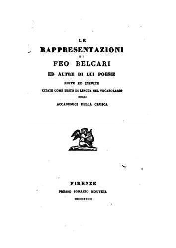 Le rappresentazioni di Feo Belcari (Italian Edition)