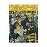 The Humanities in Western Culture : A Search for Human Values, Lamm, Robert C., 0697254259