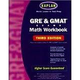 Kaplan GRE & GMAT Exams Math Workbook, Third
