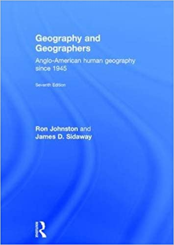 Geography and Geographers: Anglo-American human geography ...
