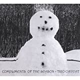 Compliments of the Season by Trio Caveat