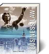 Business Law, 4th Edition by James Morgan (2012-05-04)