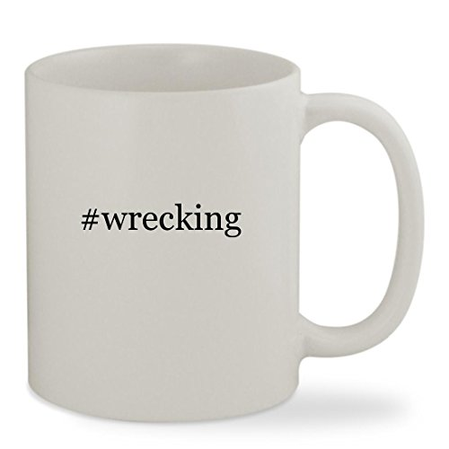 #wrecking - 11oz Hashtag White Sturdy Ceramic Coffee Cup Mug - Funny Wrecking Ball Costume
