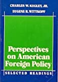 Perspectives on American Foreign Policy, , 0312602448