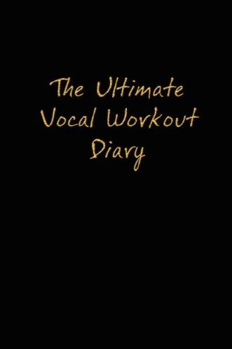 Download The Ultimate Vocal Workout Diary pdf