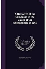 A NARRATIVE OF THE CAMPAIGN IN THE VALLEY OF THE SHENANDOAH 1865 [Hardcover] Hardcover