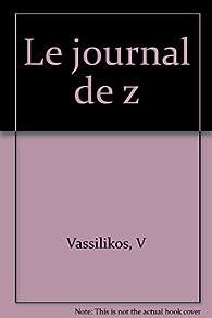 Le Journal de Z par Vassilis Vassilikos
