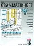 Das Grammatikheft : Ubersichten, Lernhilfen, Regeln, Vorderwuelbecke, Anne, 3126752713