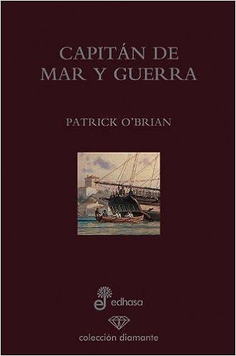 ¿Hay de todos modos para descargar libros electrónicos Capitan de mar y guerra (edición 60 aniversario) (Diamante) in Spanish MOBI 8435034682