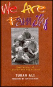 We Are Family: Testimonies of Lesbian and Gay Parents (Sexual politics)