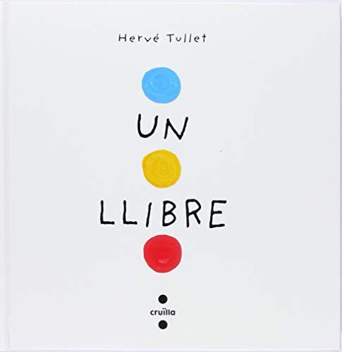 Un llibre (cartró) por Hervé Tullet,Font i Ferré, Núria