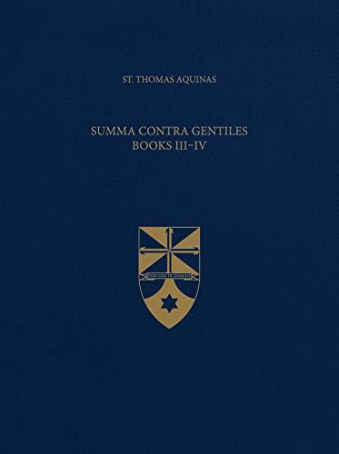 Summa Contra Gentiles, Books III & IV