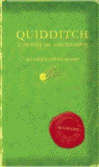 Harry Potter - Quidditch, A Traves De Los Tiempos par Rowling