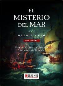 El Misterio Del Mar I: VOLUMEN I Clásicos en el Presente: Amazon.es: Stoker, Bram, Vendrell, Carlos: Libros