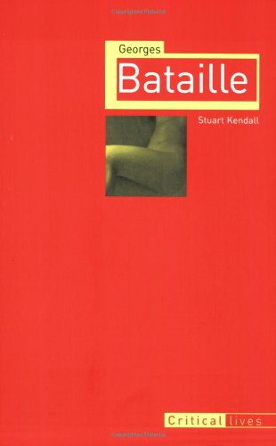 Georges Bataille (Critical Lives)