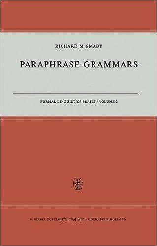 Paraphrase Grammars (Formal Linguistics Series) (Volume 2)