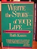 Write the Story of Your Life, Kanin, Ruth, 0806311479