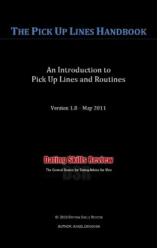 The Pick Up Lines Handbook: An Introduction to Pick Up Lines and Routines