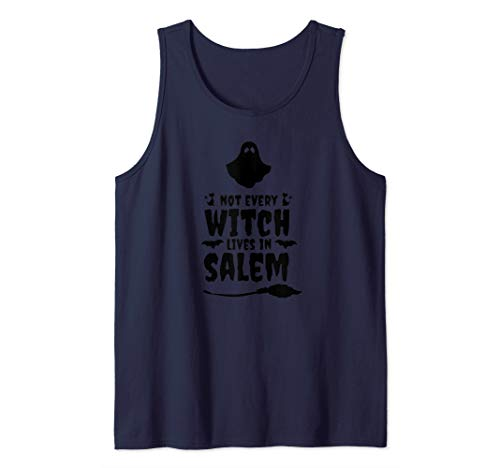 Funny Not Every Witch Lives In Salem Halloween Ghost Tank Top (Best Haunted Houses In Salem Massachusetts)