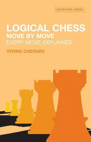 Logical Chess: Move By Move: Every Move Explained New Algebraic Edition Chess Guide