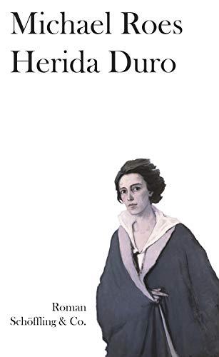 Herida Duro: Roman (German Edition)