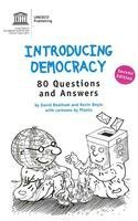 Introducing Democracy: 80 Questions and Answers (Democracy and Power)