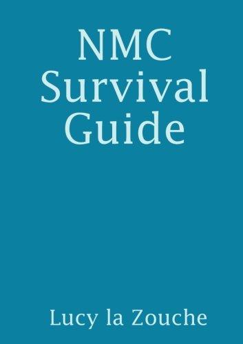 NMC Survival Guide