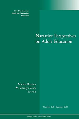 Narrative Perspectives on Adult Ed