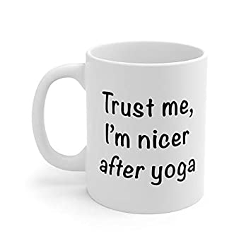 Amazon.com: Funny Yoga Gifts Trust Me Im Nicer After Yoga ...