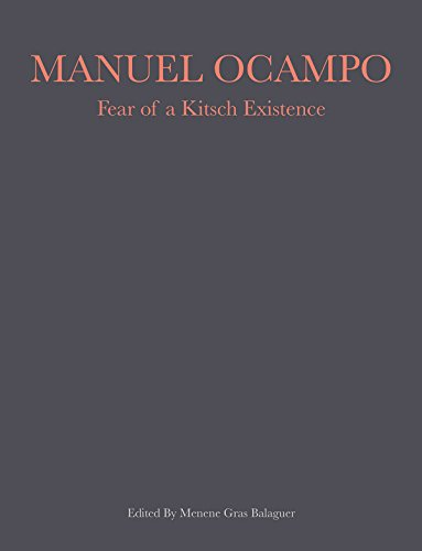 Manuel Ocampo : Fear of a Kitsch Existence (1989-2017)