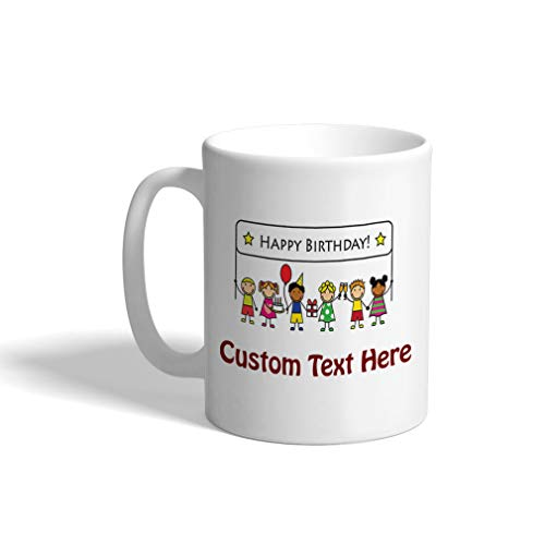 Custom Funny Coffee Mug Coffee Cup Happy Birthday Children with Banner White Ceramic Tea Cup 11 Ounces Personalized Text Here