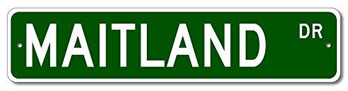 The Lizton Sign Shop Maitland Drive Custom Street Sign   Maitland Family Last Name Aluminum Novelty Sign   Green   9 X36