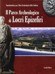 Il parco archeologico di Locri Epizefiri por aa.vv.