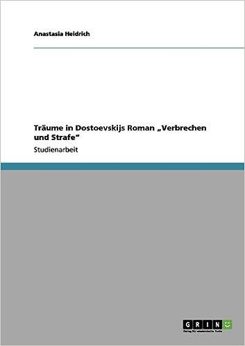 """Träume in Dostoevskijs Roman """"Verbrechen und Strafe"""" (German Edition)"""