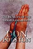 The Reality of the Good Samaritan, Don Polston, 1448952492