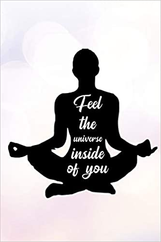 Feel the universe inside of you: Blank Lined Journal ...