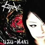 UZU-MAKI(regular ed.) by KOTOKO (2006-11-15)