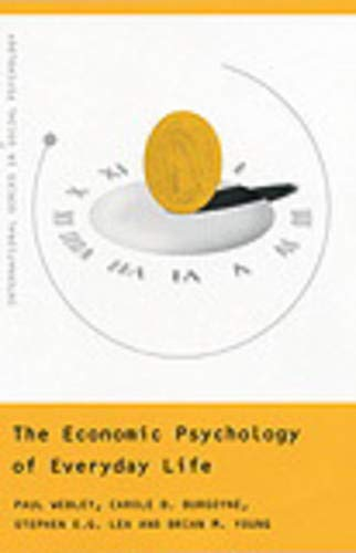 The Economic Psychology of Everyday Life (International Series in Social Psychology)