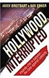 img - for Hollywood, Interrupted Insanity Chic in Babylon-the Case Against Celebrity book / textbook / text book