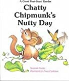 img - for Chatty Chipmunks Nutty Day (Giant First-Start Reader) book / textbook / text book