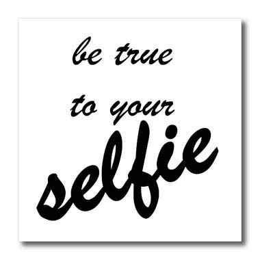 - 3dRose Taiche - Text - Selfie Addict - Be True to Your Selfie - 6x6 Iron on Heat Transfer for White Material (ht_317479_2)