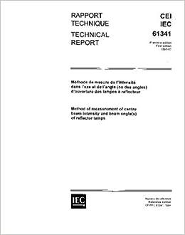 IEC/TR 61341 Ed  1 0 b:1994, Method of measurement of centre beam