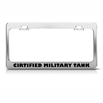 certified tank metal military license plate frame tag holder - Military License Plate Frames