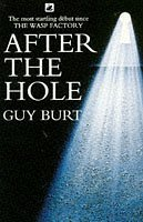 After the Hole by Guy Burt (11-Feb-1993) Paperback