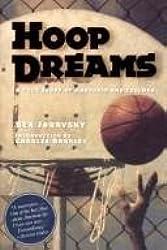 Hoop Dreams: A True Story of Hardship & Triumph
