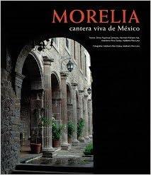MORELIA, CANTERA VIVA DE MEXICO