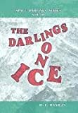 The Darlings on Ice, B. L. Daniels, 1456797689