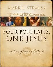 - Four Portraits, One Jesus Publisher: Zondervan