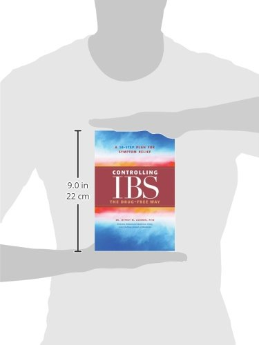 Controlling IBS the Drug-Free Way: A 10-Step Plan for Symptom ...